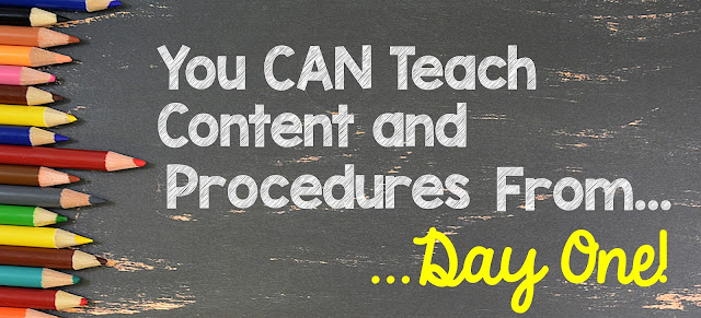 You CAN Teach Content and Procedures From Day One!