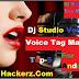 डीजे स्टूडियो वॉइस मेकर सॉफ्टवेयर एंड्राइड  मोबाइल के लिए || Dj Studio Voice Tag Maker For Android - Sqlhackerz.Com