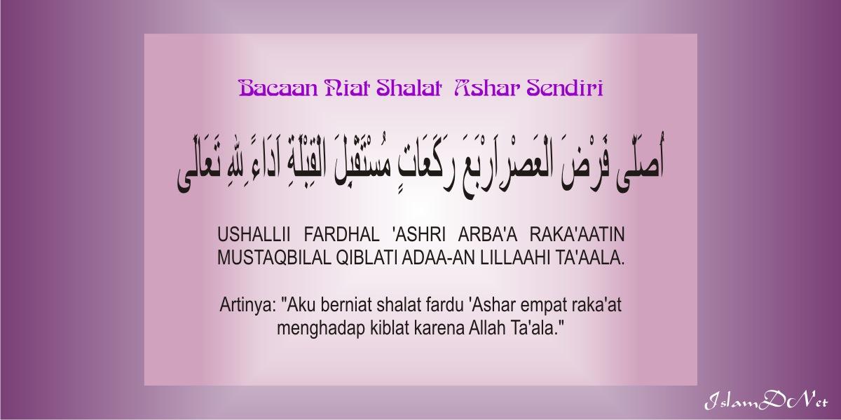Bacaan Niat Shalat 'Ashar dan Artinya | IslamDNet