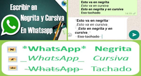 Como usar cursiva, tachado y negrita en WhatsApp