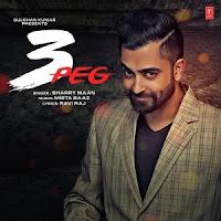 Sharry Mann - 3 Peg Punjabi Mp3 Song Download