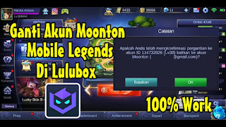 Cara Ganti Akun Moonton Mobile Legends Di Aplikasi Lulubox