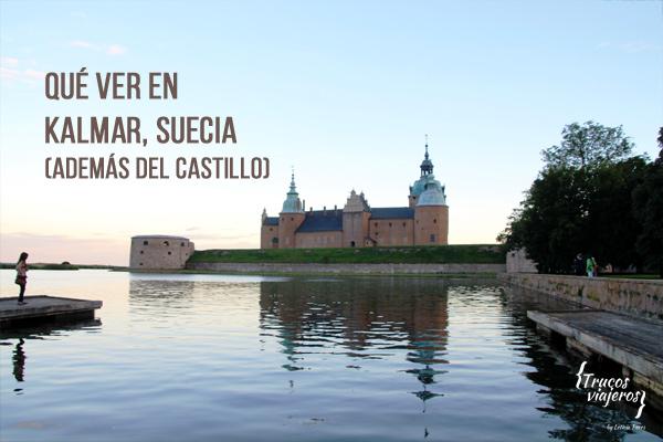 que ver en Kalmar Suecia además del Castillo de Kalmar