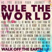 Walk Off the Earth Lyrics Rule the World www.unitedlyrics.com