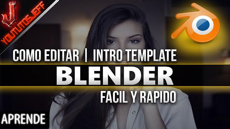 Como editar una Intro Template de Blender   Facil y Rapido