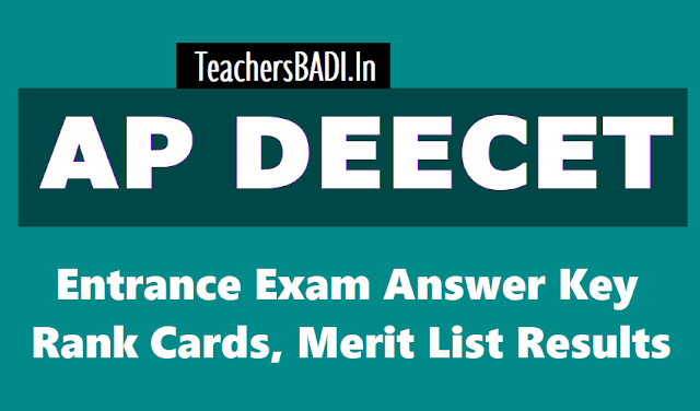 ap deecet 2019 rank cards,results,marks list,apdeecet merit list 2019,deecetap.cgg.gov.in ,frst phase web counselling,certificate verification,list of documents,www.cse.ap.gov.in