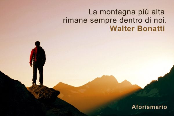 Eccezionale Aforismario®: Montagna - Aforismi, frasi e proverbi YE09