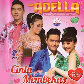 Kumpulan Lagu Om Adella Terbaru Download Mp3 Lengkap