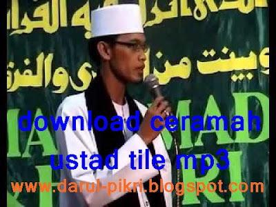 download ceramah ustad tile mp3