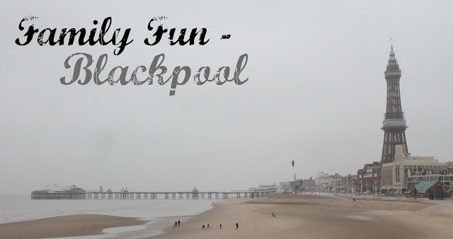 family fun in Blackpool - blogpost header picture - blackpool beach, promenade and tower