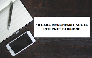 10 Cara Menghemat Kuota Paket Data Internet Di iPhone