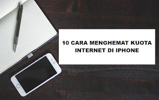 10 Cara Menghemat Kuota Paket Data Internet Di iPhone