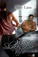 Review: It's Not Shakespeare by Amy Lane