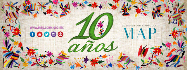 Celebra 10 años el Museo de Arte Popular celebrando a los artesanos
