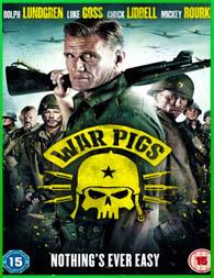 Comando War Pigs (2015)   DVDRip Latino HD Mega 1 Link