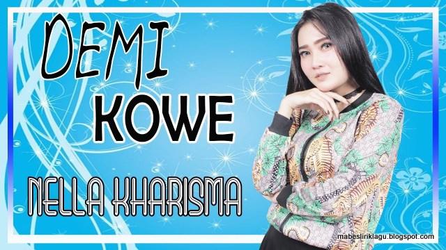 Nella Kharisma - Demi Kowe