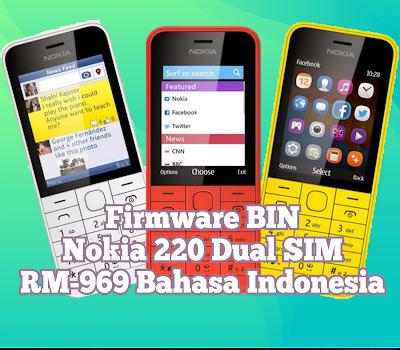 Firmware BIN Nokia 220 Dual SIM RM-969 Bahasa Indonesia