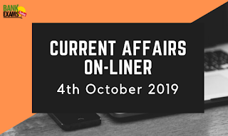 Current Affairs One-Liner: 4th October 2019