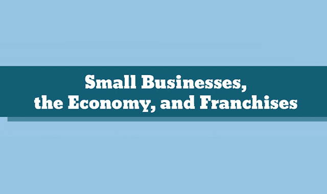 Image: Small Businesses, the Economy, and Franchises