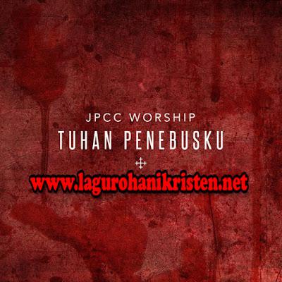 JPCC Worship - Tuhan Penebusku
