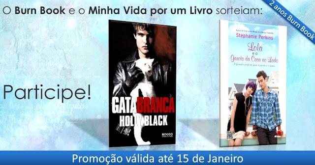 Promo BB e MVL #2AnosBurnBook 24