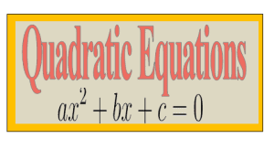 QUADRATIC EQUATION AND POLYNOMIALS MATERIAL BY MATHEMATICS POINT