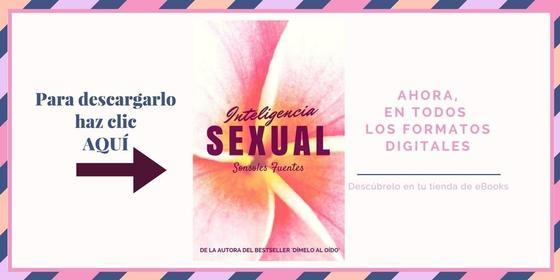 Para descargar el ebook Inteligencia sexual, un manual de Sonsoles Fuentes