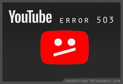 4 Solusi Youtube Error 503 Pada Android Dan Desktop Browser