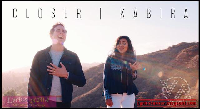CLOSER + KABIRA | Casey Breves Feat.  VIDYA VOX