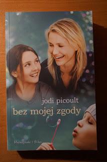"""""""Bez mojej zgody"""" Jodi Picoult"""