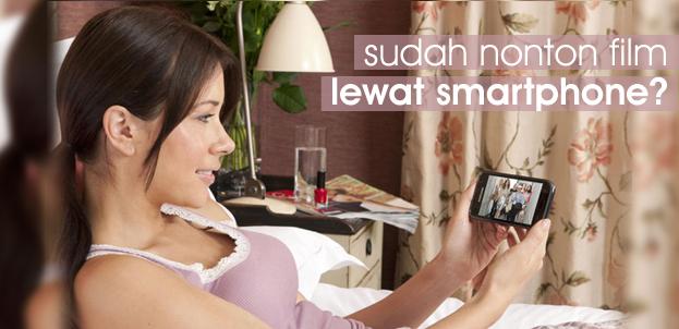 Nonton Film Lewat Smartphone