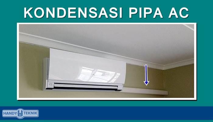 Kondensasi pipa instalasi didalam ruangan