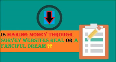 Is Making Money Through Survey Websites Real or a Fanciful Dream?