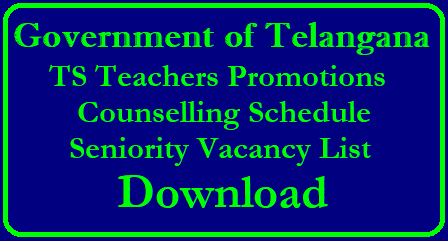 TS Telangana Teachers Promotions 2018 Counselling Schedule Seniority and Vacancy List Download Telangana Teachers Promotions | Teachers promotions and Transfers | Teachers Schedule for Teacher Promotions and Transfers in Telangana | Teachers Promotions in Telangana | Teachers Transfers in telangana | Complete information about Telangana Teachers Promotions and Transfers in Telangana | How to Apply Online for Teachers promotions and Transfers in Telangana | Telangana All Districts Long Standing list and clear vacancies | Apply Online for Teachers Transfers and Promotions in Telangana |TS Teachers Transfers Promotions 2018 Schedule | Telangana TS Teachers Transfers Promotions Counselling Schedule 2018 | Telangana Teachers Transfers Promotions Counselling | Telangana Teachers Tranfers promotions Guidelines | ts-teachers-Transfers-promotions-2018-counselling-schedule-seniority-vacancy-list-telangana-download-apply-online TS Telangana Teachers Promotions 2018 /2018/05/ts-teachers-Transfers-promotions-2018-counselling-schedule-seniority-vacancy-list-telangana-download-apply-online.html