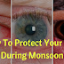 How To Protect Your Eyes During Monsoon