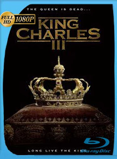 King Charles III (2017) HD [1080p] Latino [GoogleDrive] SilvestreHD