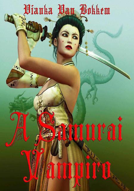 A Samurai Vampiro - Vianka Van Bokkem