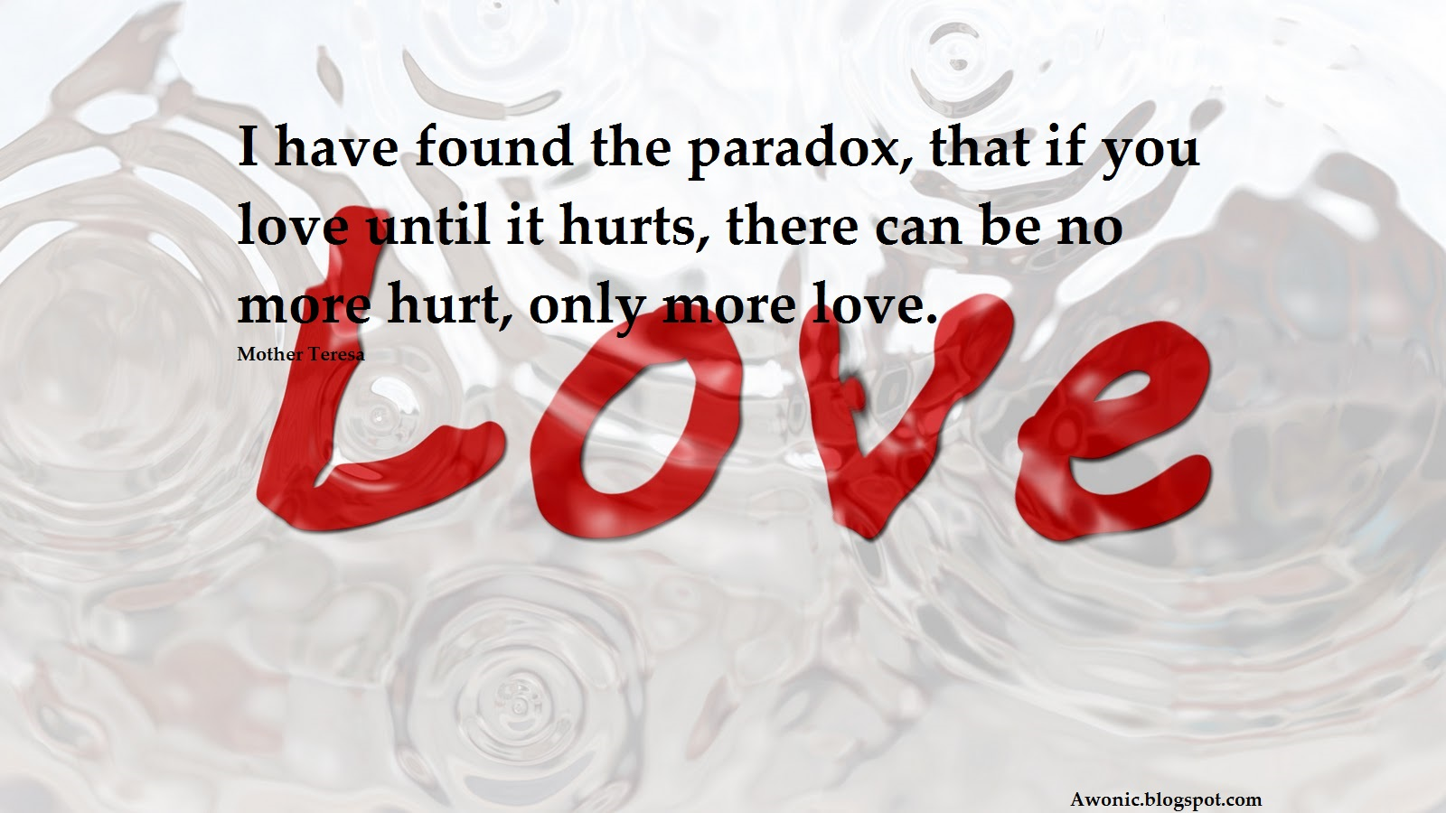 Mother Teresa Iconic Quotes About The Relation Between Love And Hurt