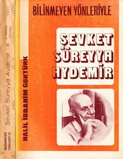 Halil İbrahim Göktürk - Bilinmeyen Yönleriyle Şevket Süreyya Aydemir'in Yaşamı