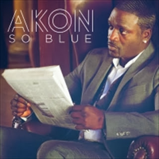Akon so blue mp3 songs download songspkvevo.