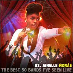 The Best 50 Bands I've Seen Live: 33. Janelle Monáe