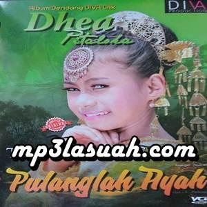 Dhea Pitaloka - Pulanglah Ayah (Full Album)