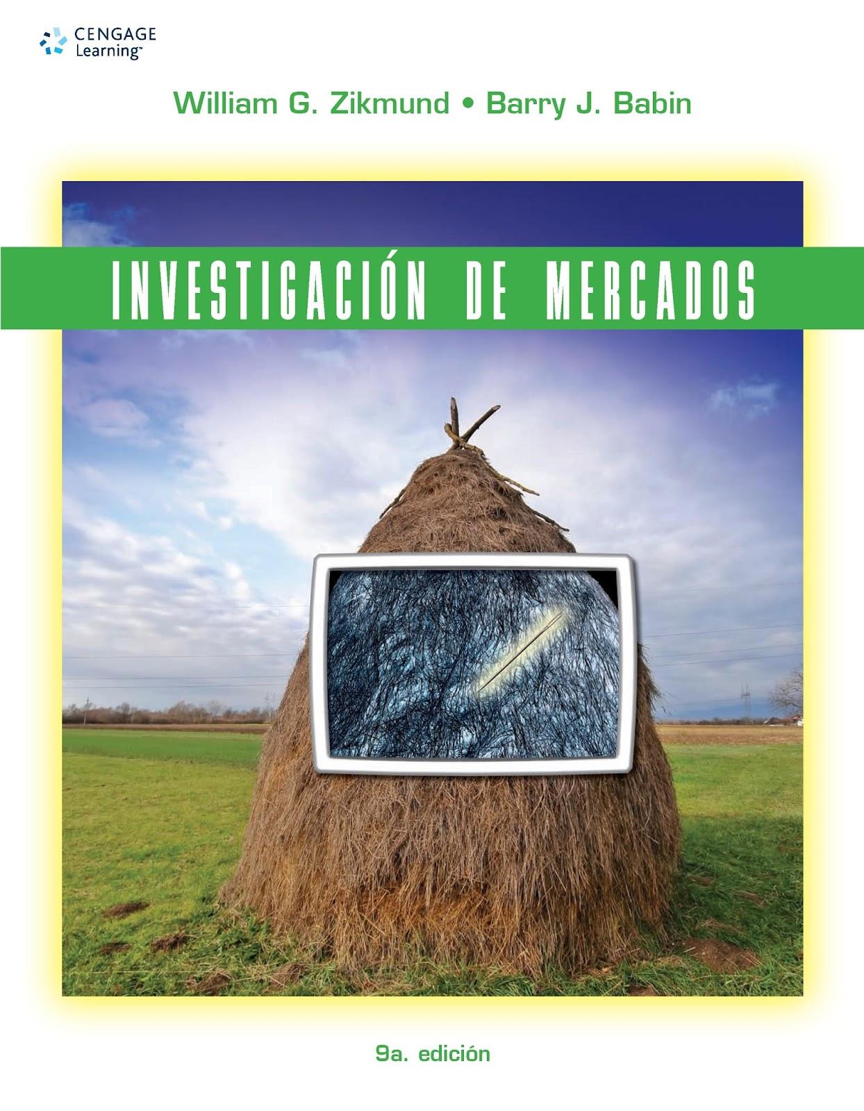 Investigación de mercados, 9na Edición – William G. Zikmund