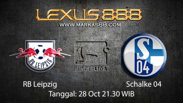 Prediksi Bola Jitu RB Leipzig vs Schalke 04 28 Oktober 2018 ( German Bundesliga )