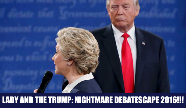 image from second debate featuring Donald Trump skulking around behind Hillary Clinton while she's answering an audience question, labeled: 'Lady and the Trump: Nightmare Debatescape 2016!!!'