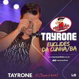 TAYRONE - AO VIVO EM EUCLIDES DA CUNHA-BA [17.07.16]#RepertórioNovo