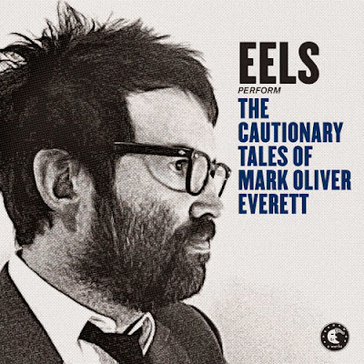 Eels+%E2%80%93+The+Cautionary+Tales+Of+Mark+Oliver+Everett Eels – The Cautionary Tales Of Mark Oliver Everett
