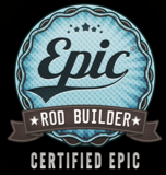 Epic Certified Rod builder