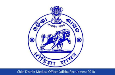 Chief District Medical Officer Odisha Recruitment 2018