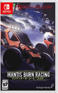 Mantis Burn Racing Switch NSP XCI